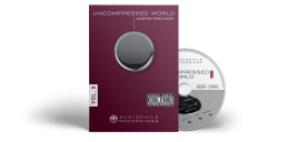 UNCOMPRESSED WORLD VOL. II